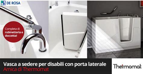 vasca disabili vasca per disabili amica di thermomat de rosa edilizia a
