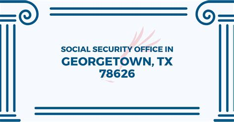 Social Security Office Business Hours by Social Security Office In Georgetown 78626 Get