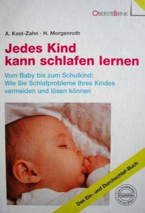 baby schlafen lernen kast zahn morgenroth hartmut b 252 cher gebraucht