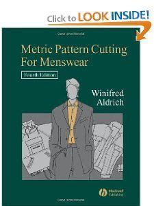 pattern cutting for menswear metric pattern cutting for menswear winifred aldrich 9781405131414 amazon com books