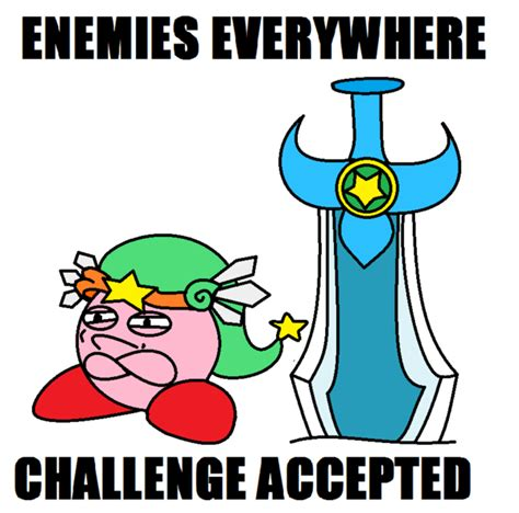 Kirby Memes - kirby challenge accepted by kingkirbythe3rd on deviantart