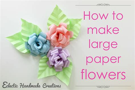 How To Make A Large Paper Flower - how to make large paper flowers craftsmile
