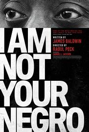 movie club i am not your negro 2016 i am not your negro 2016 imdb