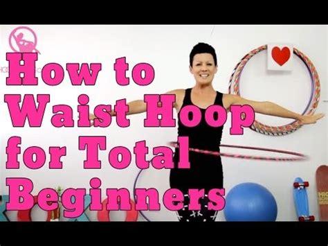tutorial hula dance how to hula hoop for total beginners youtube