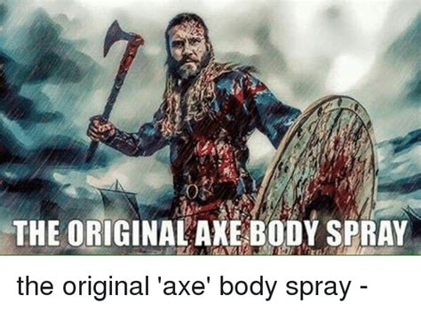 Axe Body Spray Meme - axe meme 100 images patrick bateman with an axe know