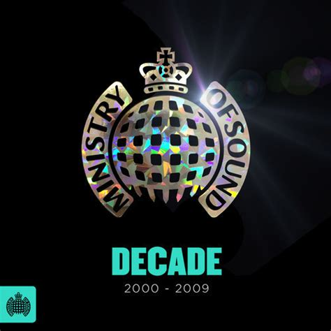 house music 2000 ministry of sound decade 2000 2009 2013 the crazy dutchmans blog