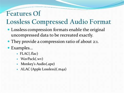 format audio lossless audio compression techniques ppt