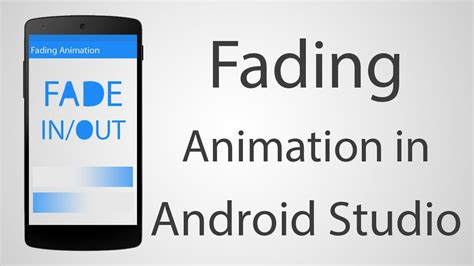 layout fade in animation android how to add fade or any animation to android app android