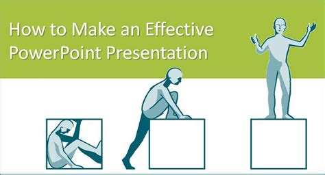 design effective powerpoint presentation how to make an effective powerpoint presentation