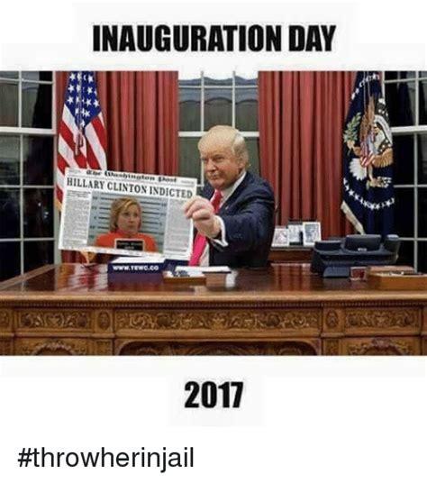 Inauguration Meme inauguration day clinton indicted 2011