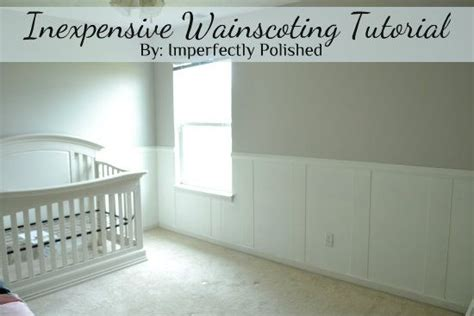 Nursery With Wainscoting by Inexpensive Wainscoting Nursery Board And Batten