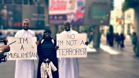 I Am Muslim i am muslim i am not a terrorist muslim