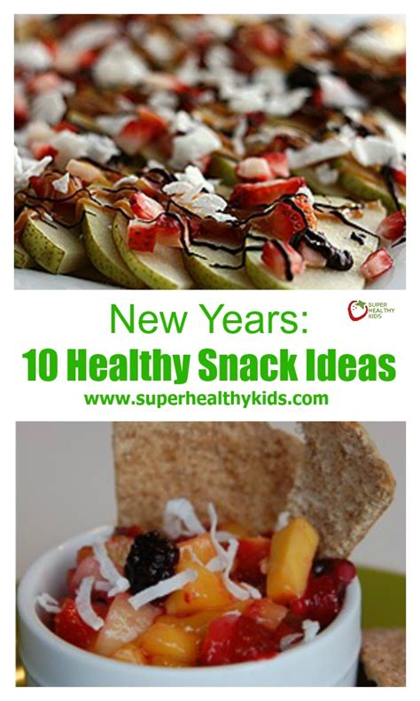 new years snack ideas new years 10 healthy snack ideas healthy ideas for