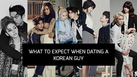 What to expect when dating a korean guy