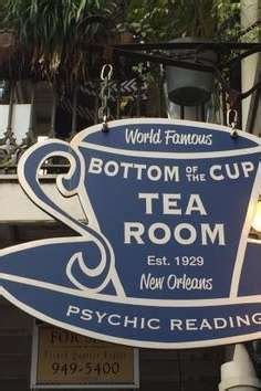 psychic tea room bottom of the cup tea room new orleans roadtrippers