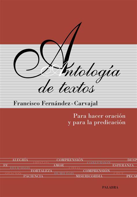 libro antologia de la lirica libro antolog 237 a de textos de francisco fern 225 ndez carvajal