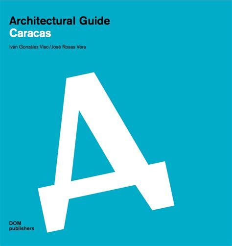 architectural guide caracas iv 225 n gonz 225 viso jos 233