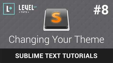 sublime text 3 theme tutorial sublime text 2 tutorials 8 changing your theme youtube