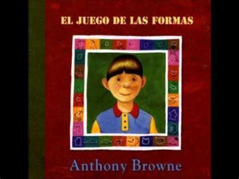 el juego de el juego de las formas anthony browne youtube