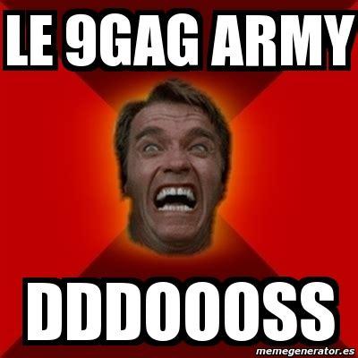 9gag Meme Maker - meme arnold le 9gag army dddoooss 2473656