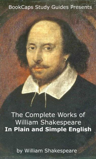 William Shakespeare Biography In Simple English | the complete works of william shakespeare in plain and
