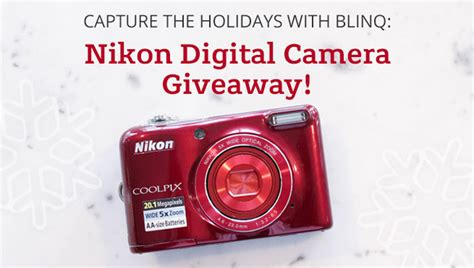 Nikon Camera Giveaway - capture the holidays with blinq digital camera giveaway blinq blog