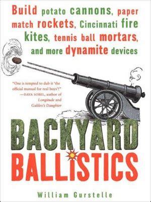 backyard ballistics book backyard ballistics book backyard ballistics kid crave