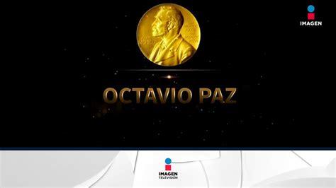 libro premio no vel el 201 l es octavio paz nuestro premio nobel de literatura 1990 noticias con francisco zea youtube