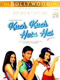 biography of film kuch kuch hota hai kuch kuch hota hai kuch kuch hota hai bollywood and movie