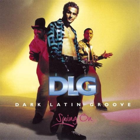 Swing On 1997 Dlg Dark Latin Groove Albums Lyricspond