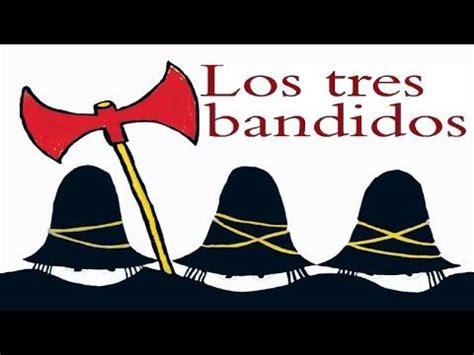 libro los tres bandidos los tres bandidos tomi ungerer cuentos infantiles youtube cuentos infantiles