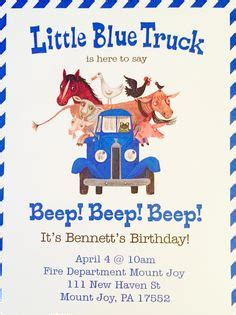 libro little blue truck 1000 ideas about little blue trucks on truck party themes birthday parties and 2nd
