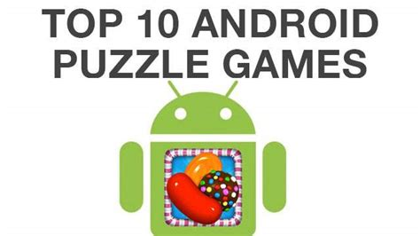 best puzzle for android top best android puzzle of november 2013 heavy