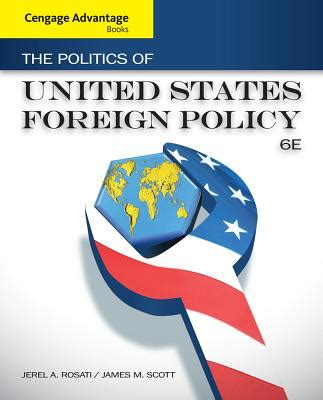 united policy the politics of united states foreign policy book by jerel a rosati 5 available