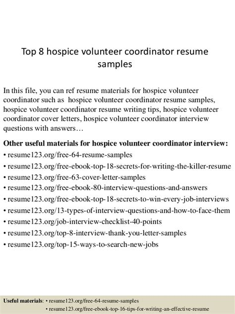 Hospice Resume Objective Top 8 Hospice Volunteer Coordinator Resume Sles