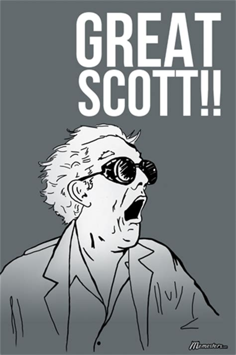 Great Scott Meme - google meme your name page 4 the stephenking com