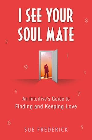after after finding and keeping the of a lifetime books i see your soul mate an intuitive s guide to finding and