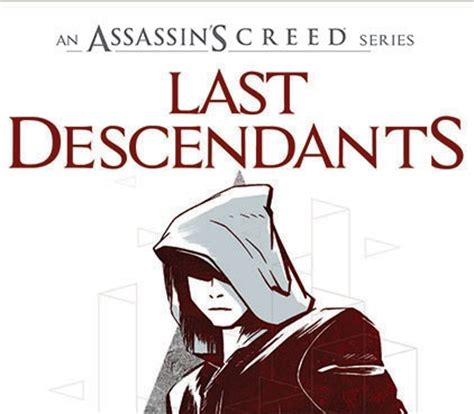 libro last descendants an assassins assassin s creed novel announced player theory