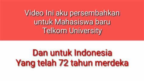 email mahasiswa telkom university hut ri 72 telkom university mars mahasiswa youtube