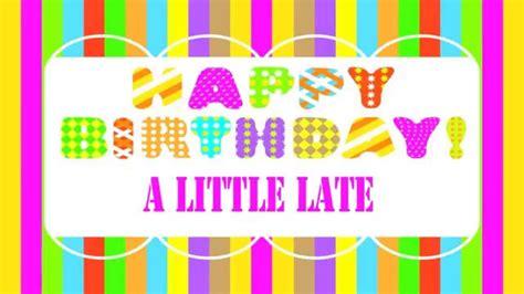 Janeth Syari alittlelate belated birthday song happy birthday