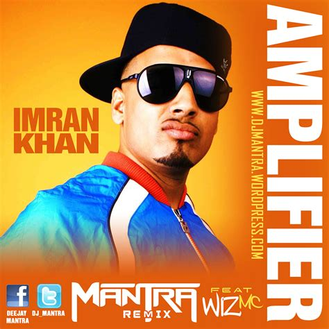 imran khan lifier mp3 download full album free imran khan amplifier dj mantra s desi fied remix ft