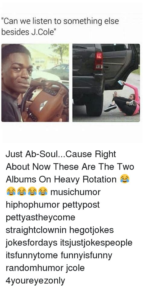 These Two Heavy by 25 Best Memes About Ab Soul Ab Soul Memes