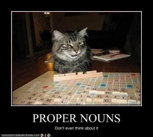 can you use proper nouns in scrabble noun jokes kappit