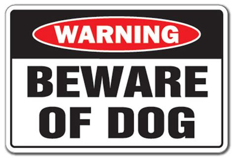 beware of signs beware of warning sign pet parking pit bull signs security guard