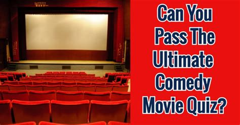 film comedy quiz can you pass the ultimate comedy movie quiz quizpug