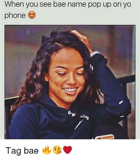 Phone Tag Meme - 25 best memes about when you see bae when you see bae memes
