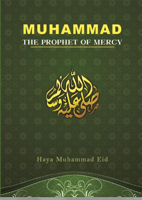 biography of muhammad the prophet in hindi muhammad the prophet of mercy