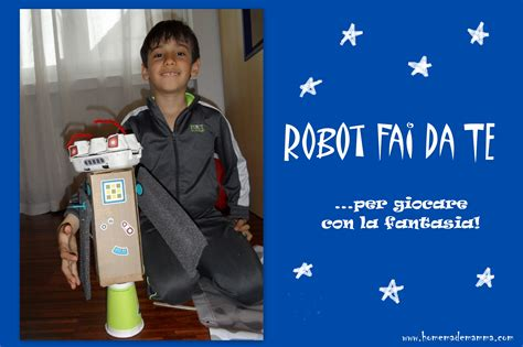 come costruire un robot in casa un robot fai da te tutto ricicloso