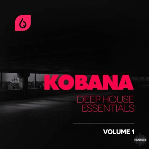 free deep house music download sites download freshly squeezed sles kobana deep house