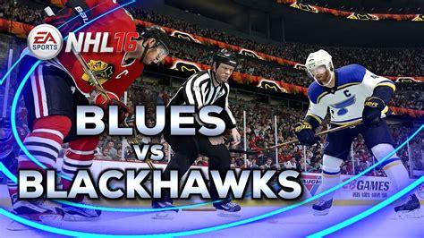 blackhawks vs blues 7 live nhl 16 gameplay st louis blues vs chicago blackhawks